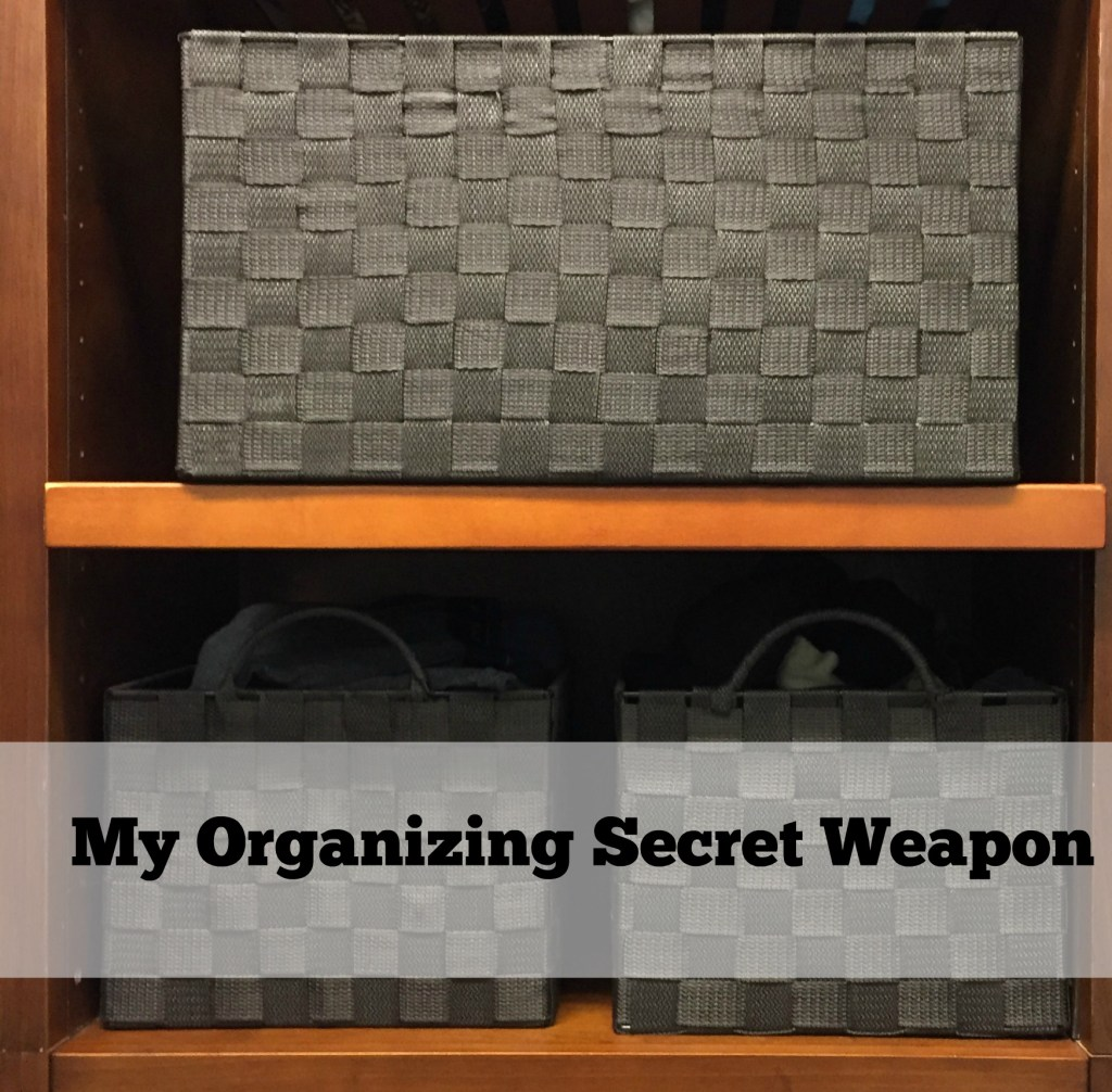 My Secret Weapon for Organizing