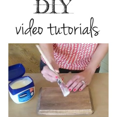 DIY Video Tutorials