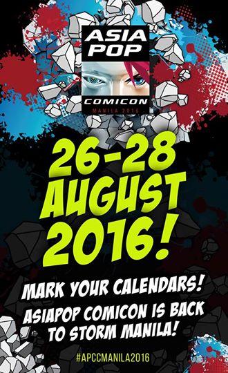 ANNOUNCEMENT: Asia Pop Comicon Manila 2016 happens this August!