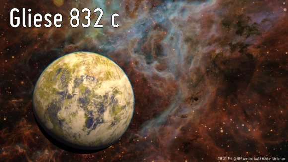 rtistic representation of the potentially habitable Super-Earth Gliese 832 c against a stellar nebula background. Credit: Planetary Habitability Laboratory at the University of Puerto Rico, Arecibo, NASA/Hubble, Stellarium.