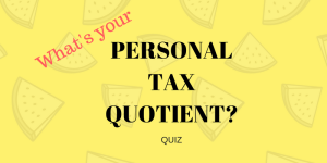 Quiz – Learn about taxes and save more