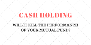 Does cash holding in mutual funds affect performance?
