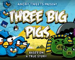 Los tres cerditos, versión twittera mas Angry birds