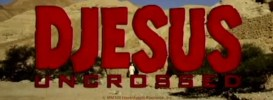 djesus-uncrossed-unpocogeek.com_.jpg