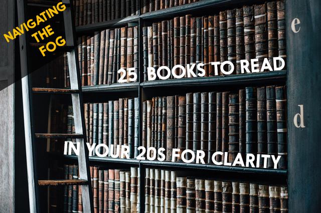 25 Books To Read In Your 20s For Clarity