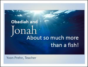 Obadiah & Jonah Power Point