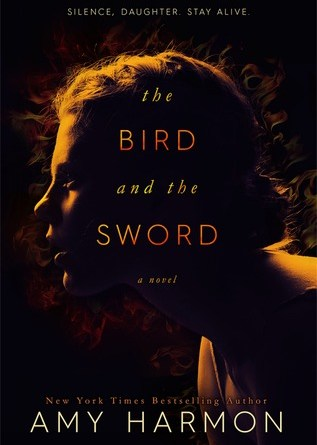 Review ~~ The Bird and the Sword by Amy Harmon