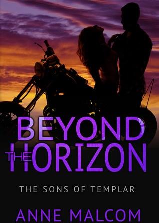 Beyond Horizon  by Anne Malcom (The Sons of Templar)