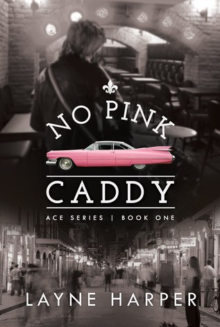 5 STAR REVIEW ~~ No Pink Caddy by Layne Harper