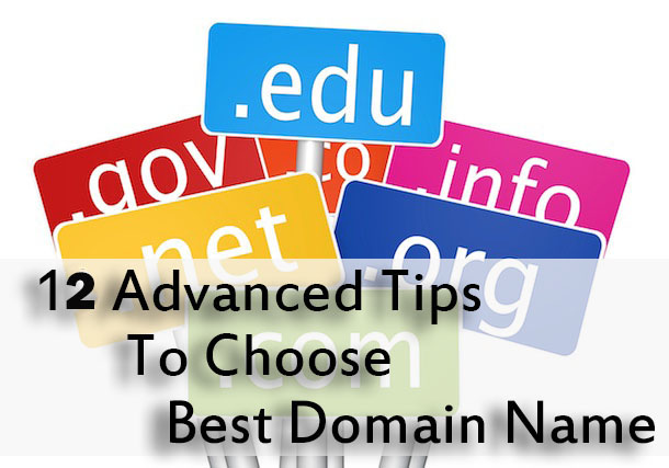 12 Advanced Tips To Choose The Best Domain Name