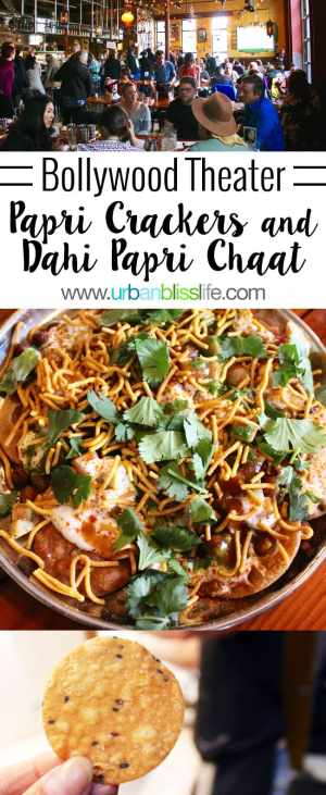 Bollywood Theater Papri Crackers and Dahi Papri Chaat recipe on UrbanBlissLife.com