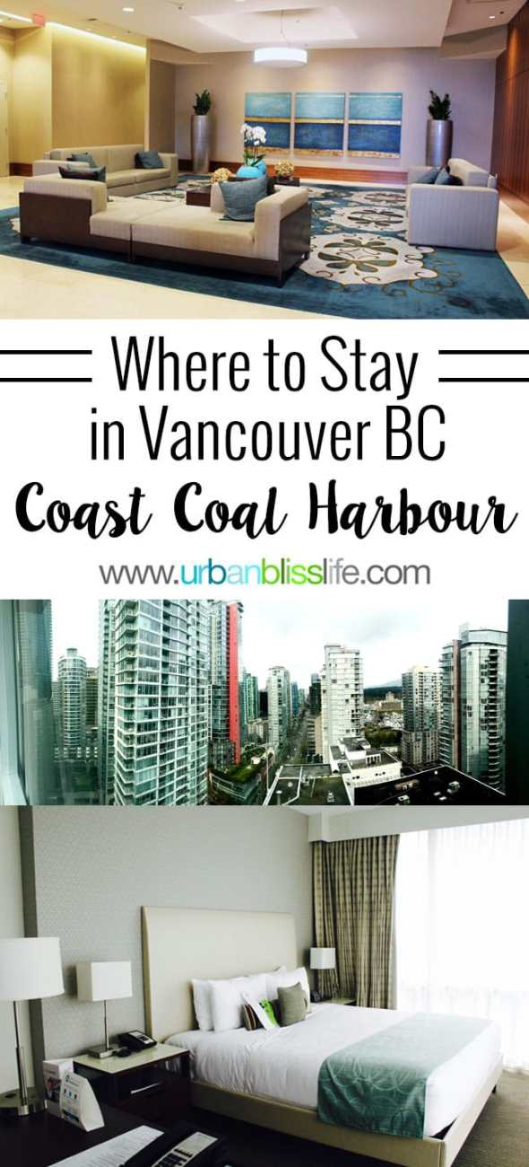 Travel Bliss: Where to Stay in Vancouver BC: Coast Coal Harbor Hotel