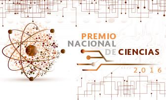 Convocatoria. Premio Nacional de Ciencias 2016
