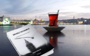 Sevgili İstanbul: İstanbul'un geçmişine yolculuk!