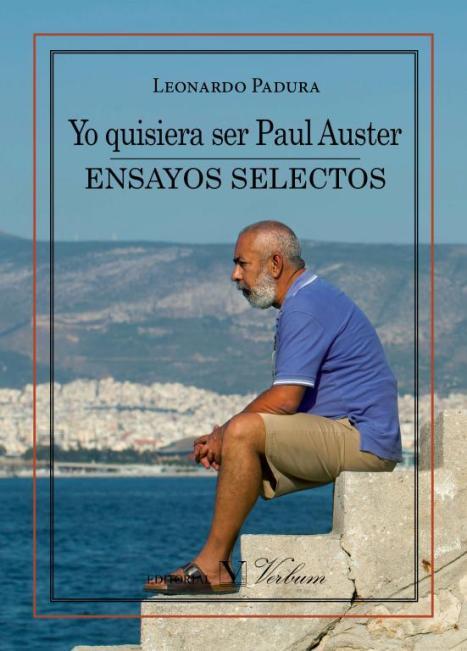 portada-del-libro-yo-quisiera-ser-paul-auster-ensayos-selectos-de-leonardo-padura