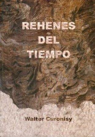 1era edición de Rehenes del tiempo