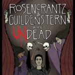 Rosencrantz and Guildenstern are Undead: Theater Release, and Feedback from the Cast