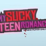 My Sucky Teen Romance Heading to the Big Screen