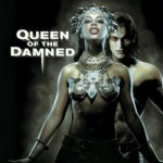 Queen of the Damned Out Now on Blu-Ray