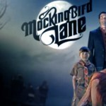 Review of Mockingbird Lane