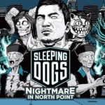 'Sleeping Dogs: Nightmare In North Point' DLC Out Now