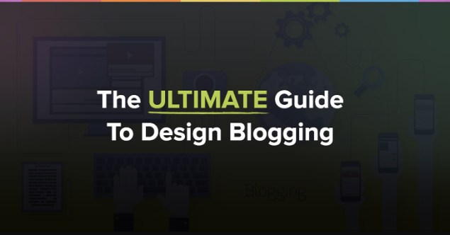 Guide to Design Blogging