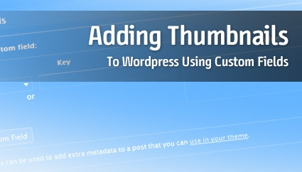 Add Thumbnails with Custom Fields