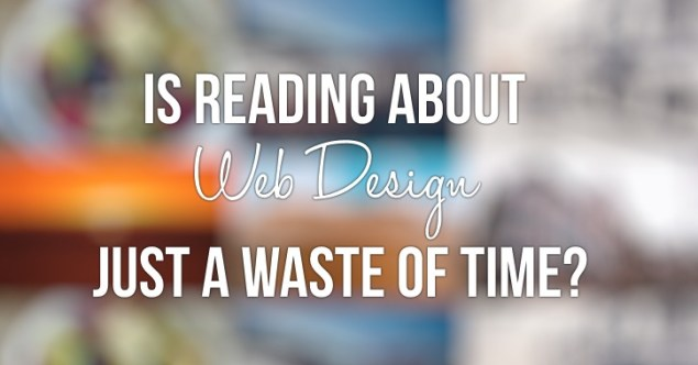 web-design-articles-waste-of-time