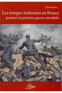 les-troupes-italiennes-en-france-pendant-la-premiere-guerre-mondiale