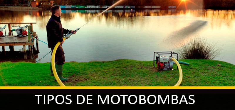 Tipos de Motobombas o Bombas de Agua: según clase de aguas, caudal o presión