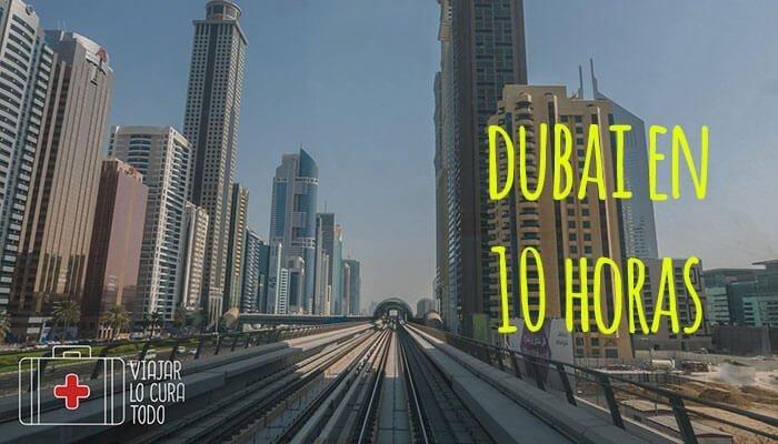 Guía para disfrutar de Dubai en 10 horas