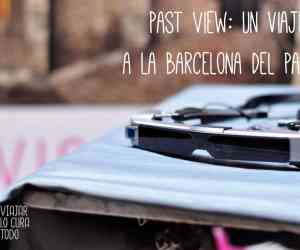 past-view-experience-Barcelona