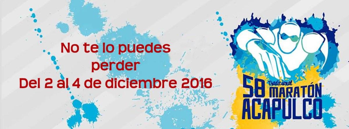 EDICION 58 TRADICIONAL MARATÓN ACAPULCO (GUADALUPANO) 3D,2N, TODO INCLUIDO