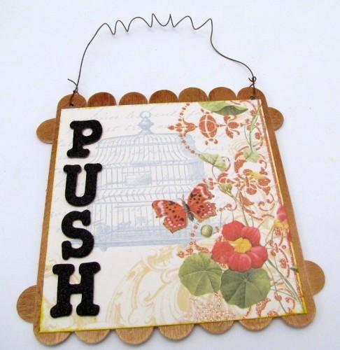 Push, Change, Grow - Inspirational Mixed Media Wall Hanging