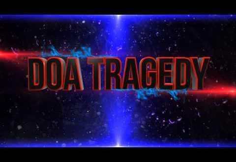 Intro DOA TRAGEDY
