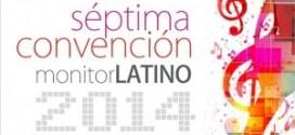 Concluye la séptima convención monitor LATINO