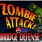 Zombie Attack Bridge Defense