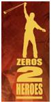 zeros to heroes