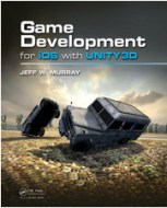 Game Development for iOS with Unity3D by Jeff Murray