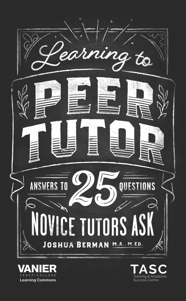 "Book Review: ""Learning to Peer Tutor – Answers to 25 Questions Novice Tutors Ask"""