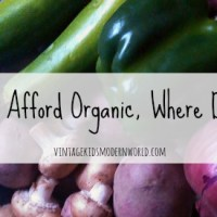 If I Can't Afford Organic, Where Do I Start?