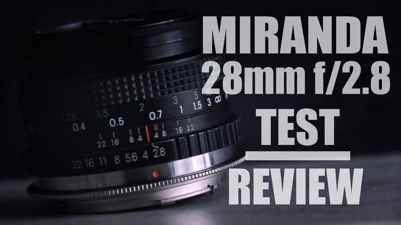 MIRANDA 28mm f/2.8 Test & Review