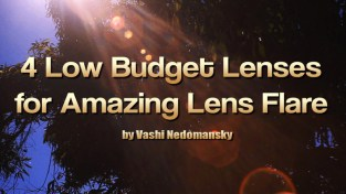 4 Low Budget Lenses for Amazing Lens Flare