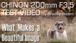 Chinon 200mm F3.5 Test  & What Makes a Beautiful Image?!