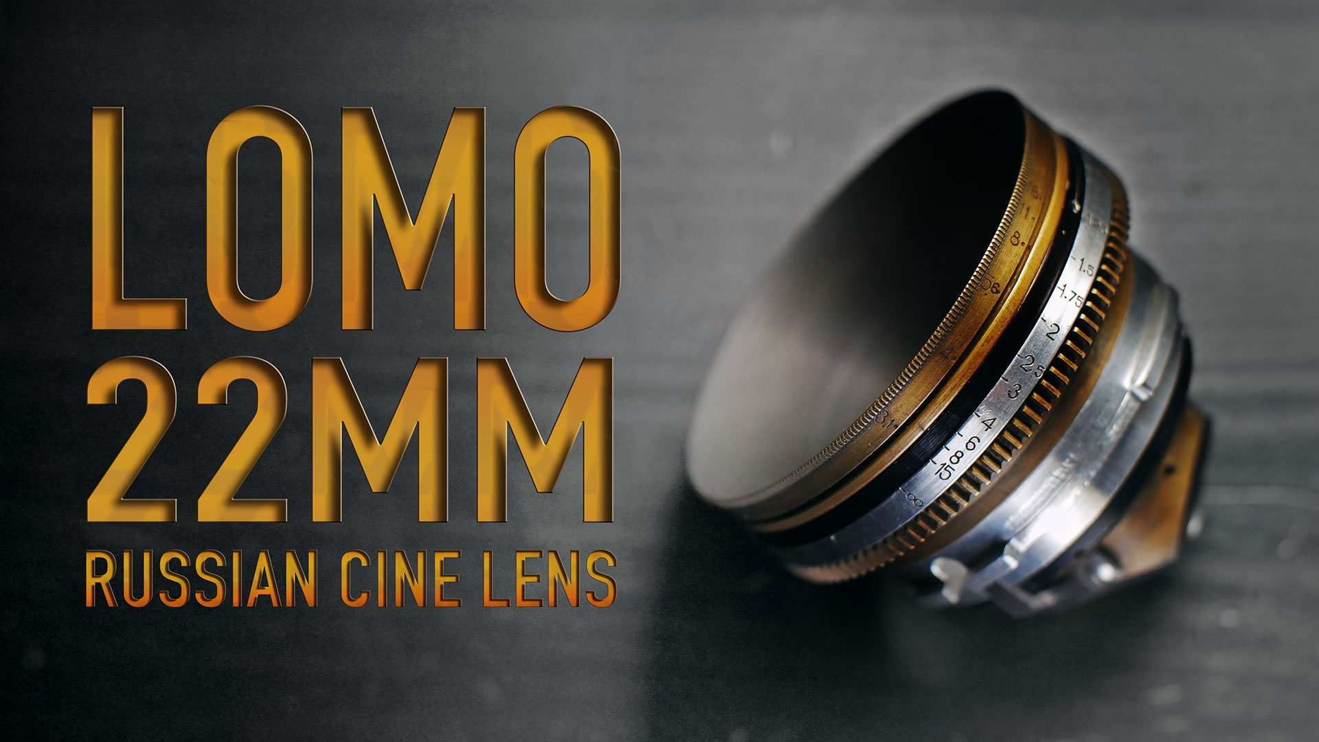 "LOMO ""Lenkinap"" 22mm F2.8 / T3.1 Russian Cine Lens 