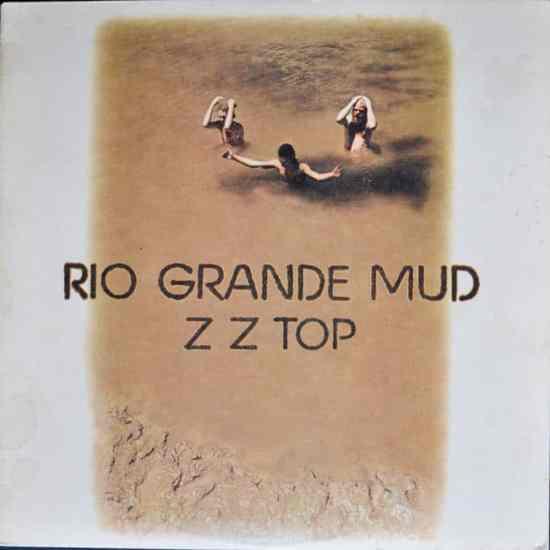 Zz Top Rio Grande Mud