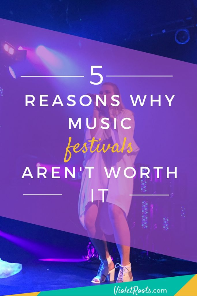 Why Music Festivals Aren't Worth It