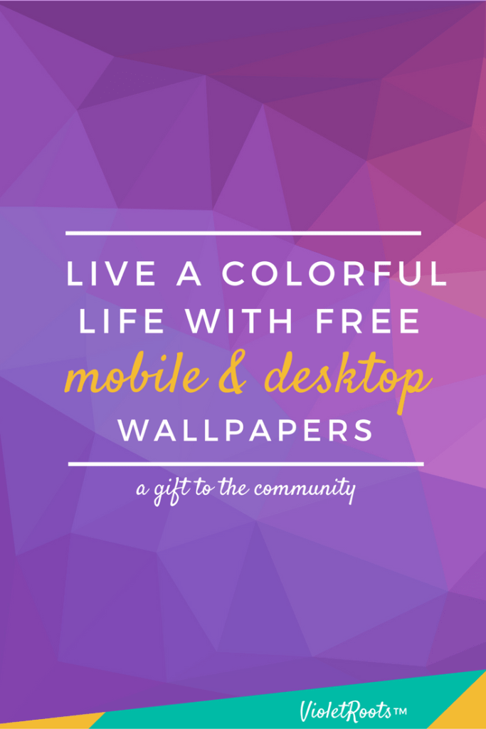Live a Colorful Life With Free Wallpapers (Mobile + Desktop)