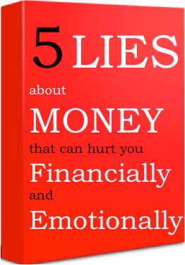 5 Lies about Money that can hurt you - EBOOK