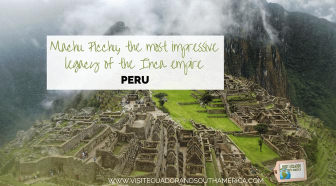machu-picchu-the-most-impressive-legacy-of-the-inca-empire